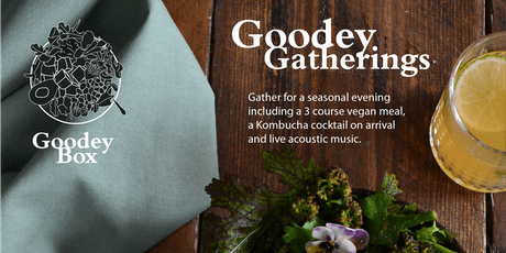 Goodey Gatherings tickets
