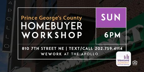 In NE DC: Buying Prince George's County - Homebuyer Workshop - 8/25/2019 tickets