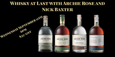 Whisky at Last with Archie Rose and Nick Baxter tickets