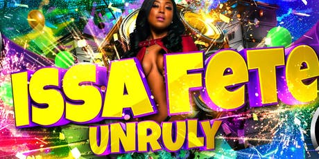 #IssaFete: Unruly tickets