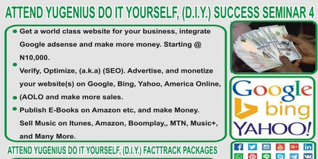 ATTEND YUGENIUS DO IT YOURSELF, (D.I.Y) SUCCESS SEMINAR 4. tickets