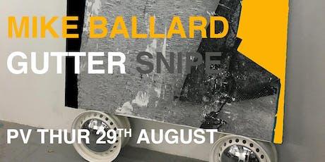 Gutter Snipe by Mike Ballard tickets