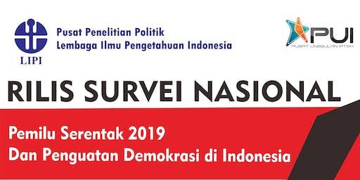 """Rilis  """"Survei Nasional 2019: Pemilu Serentak 2019 dan Penguatan Demokrasi di Indonesia"""""""
