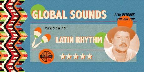 Global Sounds presents Latin Rhythm tickets