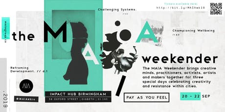 The MAIA Weekender 2019 tickets