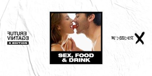 SEX, FOOD & DRINK // Future Vintage Festival 2019