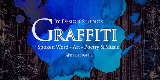 GRAFFITI: SPOKEN WORD, ART , MUSIC & POETRY