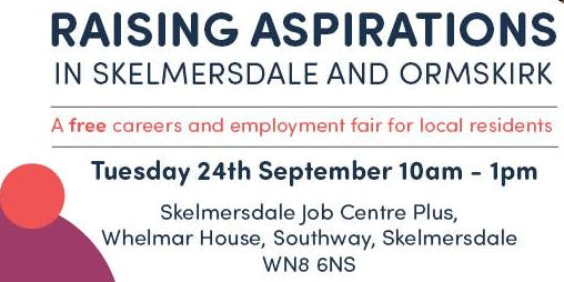 Raising Aspirations in Skelmersdale and Ormskirk