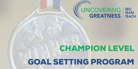 Champion Level Goal Setting Program tickets