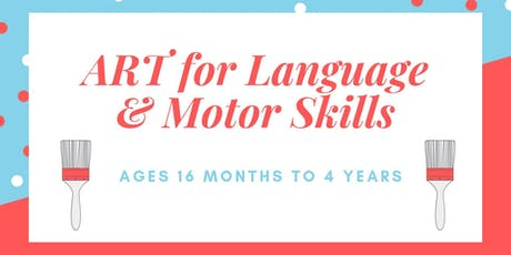 Art for Language & Motor Skills Playgroup: Ages 8 months to 4 years tickets