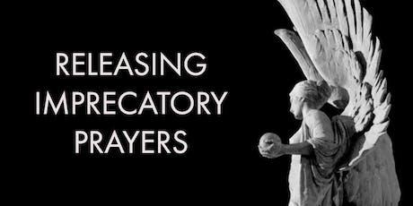Releasing Imprecatory Prayers | Heat Seekers Intercessory Prayer Training  tickets