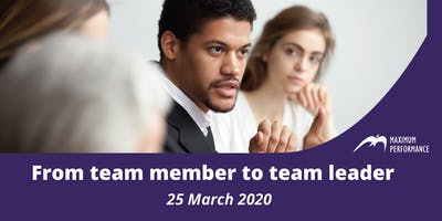 From team member to team leader (25 March 2020)