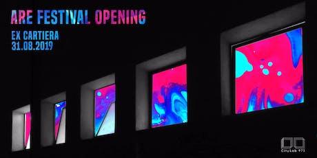 ARE Festival Opening | Ex Cartiera biglietti