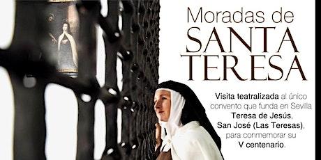 Visita teatralizada las Moradas de Santa Teresa entradas