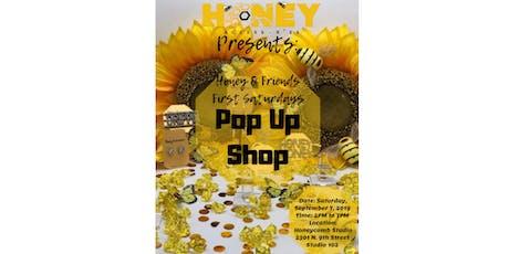 Honey & Friends First Saturdays PopUp Shop tickets