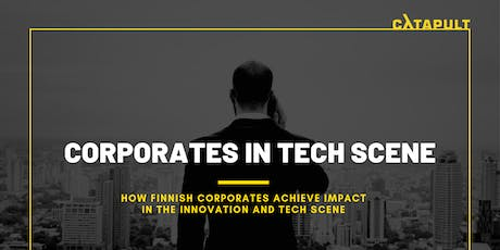 Corporates in Tech Scene tickets