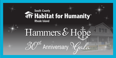 Habitat for Humanity Hammers & Hope 30th Anniversary Gala