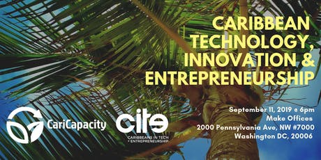 Caribbean Technology, Innovation & Entrepreneurship - A Global Ecosystem tickets