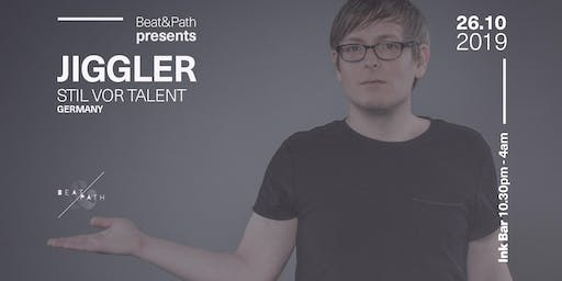 Beat & Path presents Jiggler (Stil vor Talent, Germany)