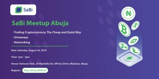 SaBi Meetup Abuja - Trade Cryptocurrencies, The Cheap and Easy Way