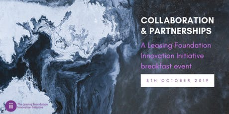 Collaboration & Partnerships: A LF Innovation Initiative event - 8 Oct 2019 tickets