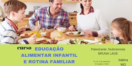 CURSO Educação Alimentar Infantil e Rotina Familiar ingressos