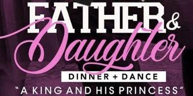 FATHER & DAUGHTER  DINNER + DANCE