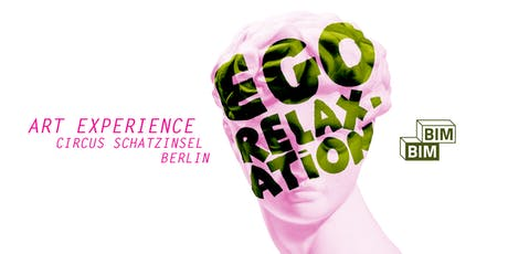 BIMBIM - EGO RELAXATION tickets