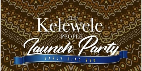 The Kelewele People Launch Party tickets