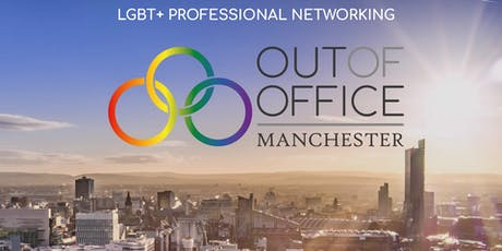 Out Of Office - LGBT Networking Manchester 26 September 2019 tickets