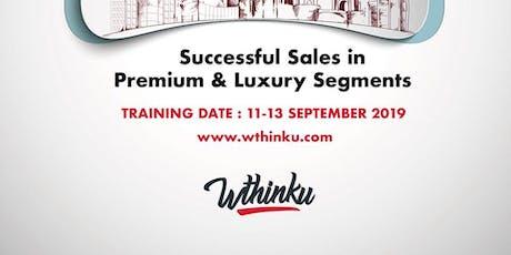 Successful Sales in Premium&Luxury Segments tickets