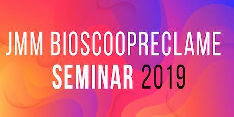 JMM Bioscoopreclame Seminar 2019 tickets