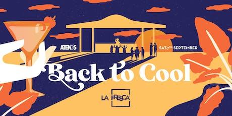 La Fresca Back to Cool @Terraza Atenas entradas