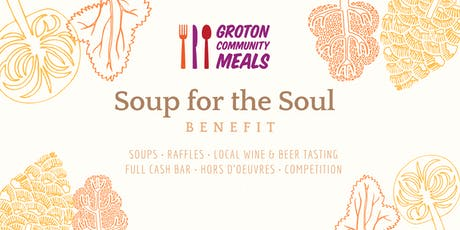 Soup for the Soul Benefit: Groton Community Meals tickets