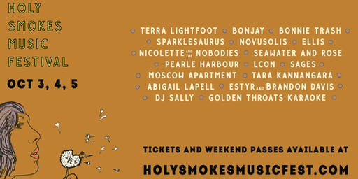 Holy Smokes Music Festival 2019 - WEEKEND PASS