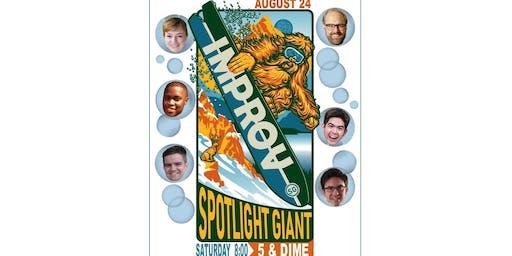 Spotlight Giant Improv Comedy Show!