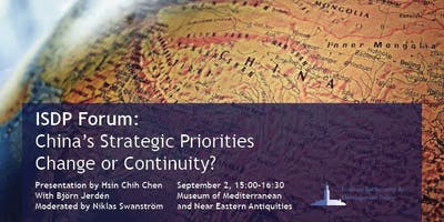 ISDP Forum: China's Strategic Priorities - Change or Continuity?