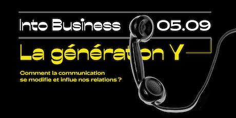 Into Business - La Génération Y billets