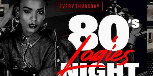 80's Night is Ladies Night