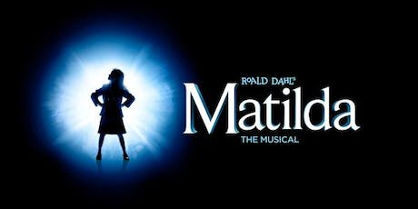 Roald Dahl's: Matilda the Musical - Friday October 18th at 8pm tickets