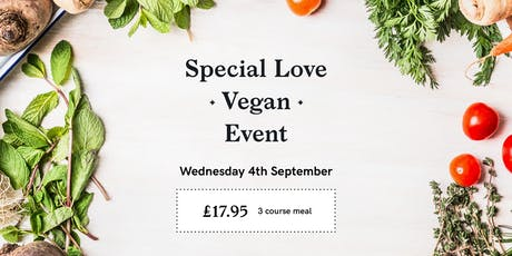SPECIAL LOVE VEGAN EVENT tickets