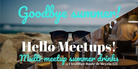 Joint end of summer meetup tickets