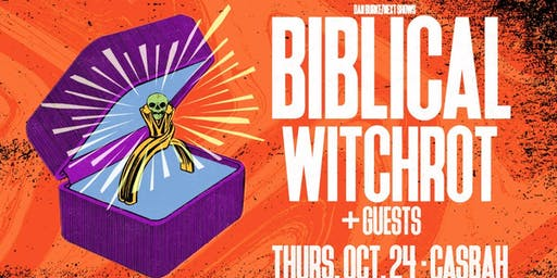 Biblical w/ Witchrot at The Casbah