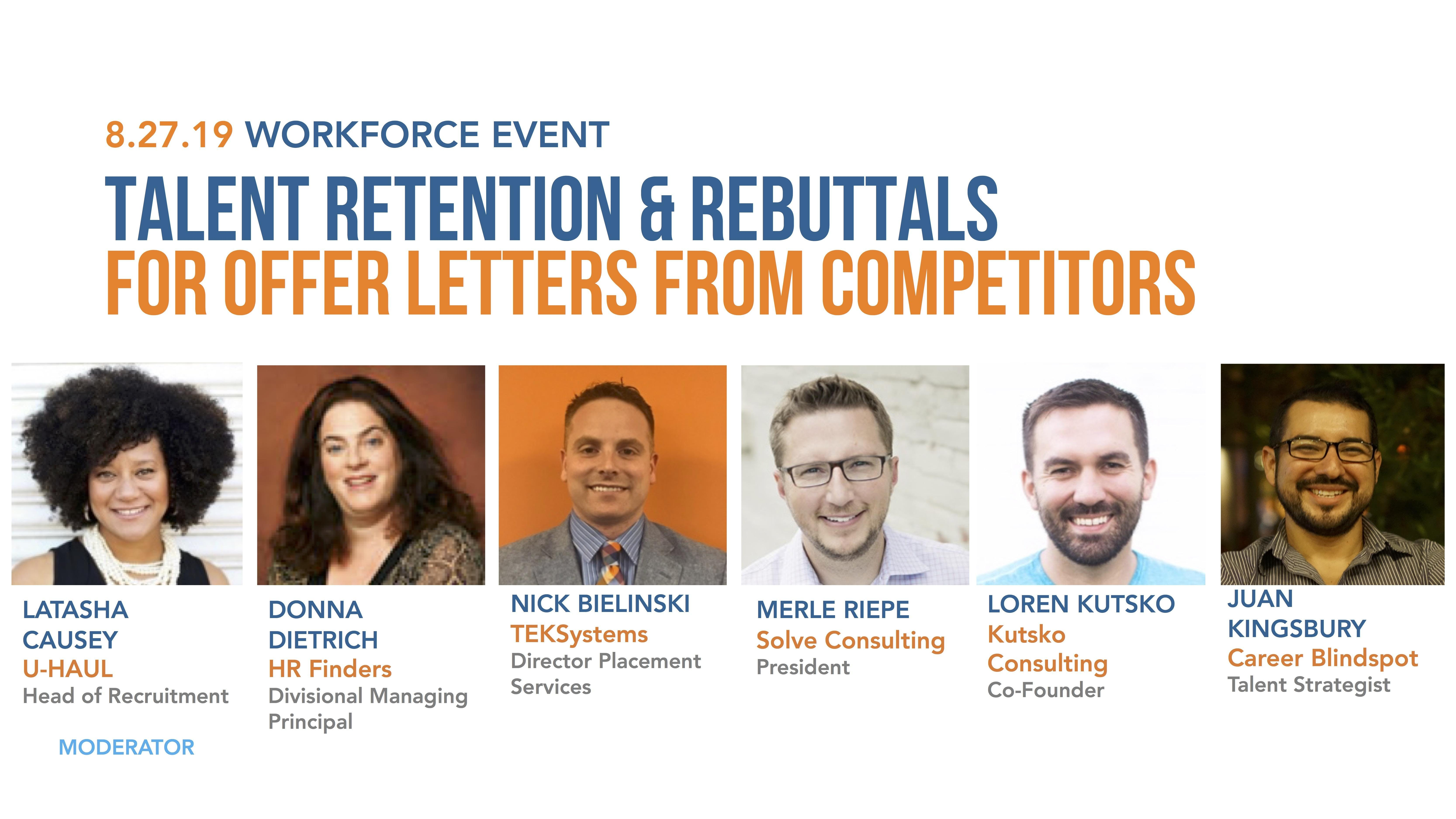 WORKFORCE EVENT: Talent Retention & Rebuttals for Competitor Offer Letters