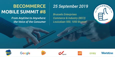BeCommerce Mobile Summit 8th Edition - From Anytime to Anywhere: the Voice of the Consumer tickets