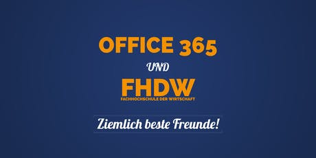 FHDW & Office 365 – Ziemlich beste Freunde! Tickets