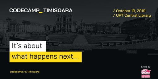 Codecamp Timisoara, 19 Octombrie 2019