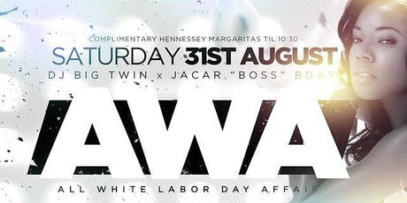 #AWA: All-White Affair • The All-White Labor Day Weekend Experience tickets