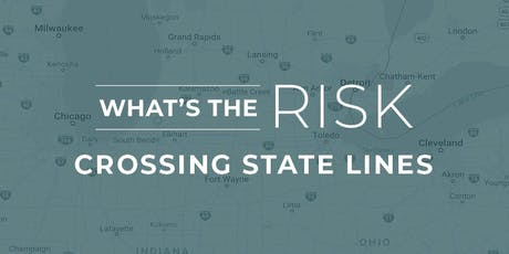 What's The Risk: Crossing State Lines tickets
