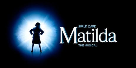 Roald Dahl's: Matilda the Musical - Sunday October 20th at 2pm tickets